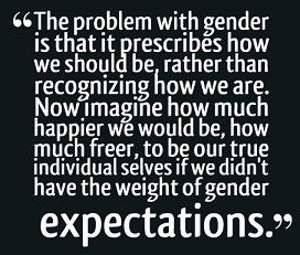 23530-the-problem-with-gender-is-that-it-prescribes-how-we-should